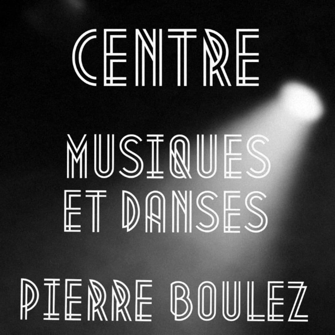 Centre Musiques et Danses Pierre Boulez